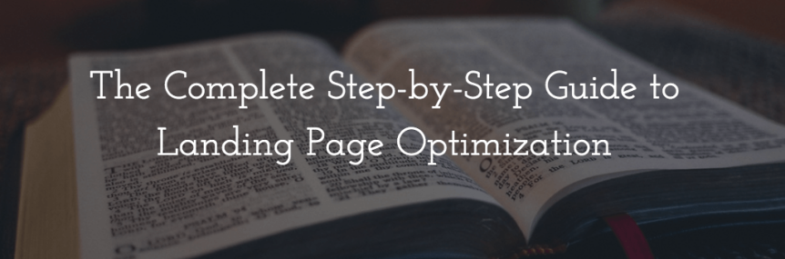 landing page optimization complete guide