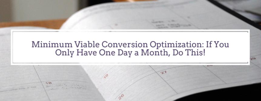 Minimum Viable Conversion Optimization If You Only Have One Day A. Minimum Viable Conversion Optimization If You Only Have One Day A Month Do This. Worksheet. Worksheet On Optimization Answers At Clickcart.co