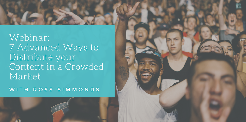 7 advanced ways to distribute your content in a crowded market [Webinar]
