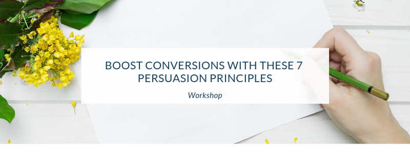 How to Boost Conversions with Cialdini's 7 Persuasion Principles